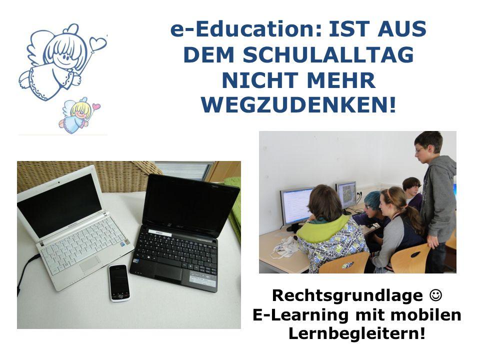 e-Education: IST AUS DEM SCHULALLTAG NICHT MEHR WEGZUDENKEN.
