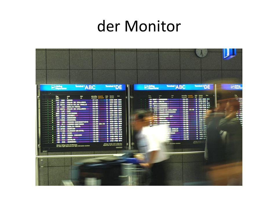 der Monitor