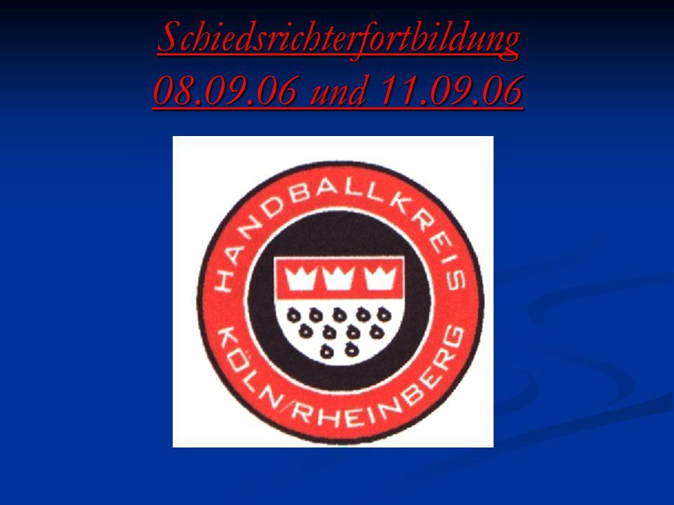 Schiedsrichterfortbildung 08.09.06 und 11.09.06