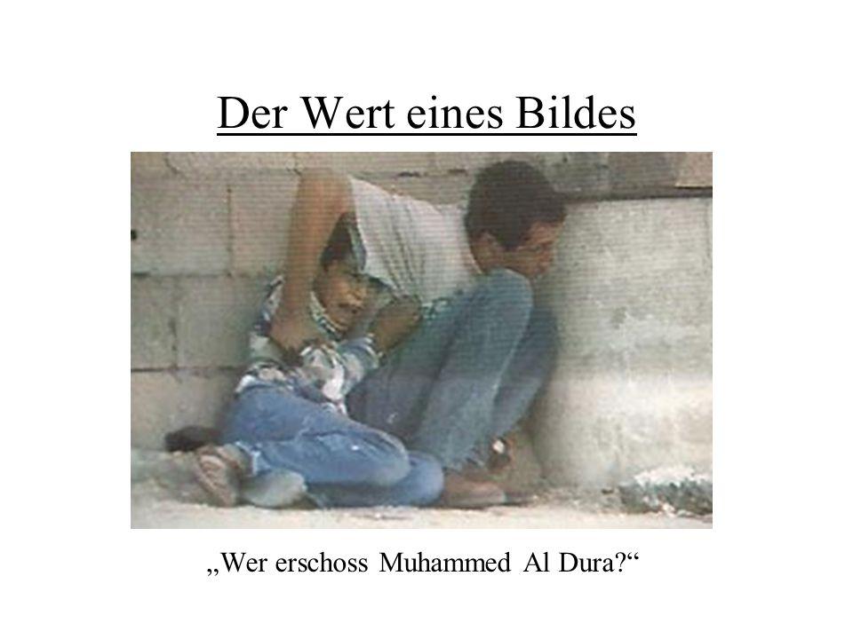 """Der Wert eines Bildes """"Wer erschoss Muhammed Al Dura?"""""""