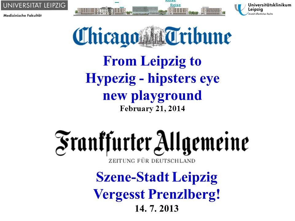 Leipzig vs. Berlin: Natürlich ist Leipzig das bessere Berlin 7. 5. 201 3