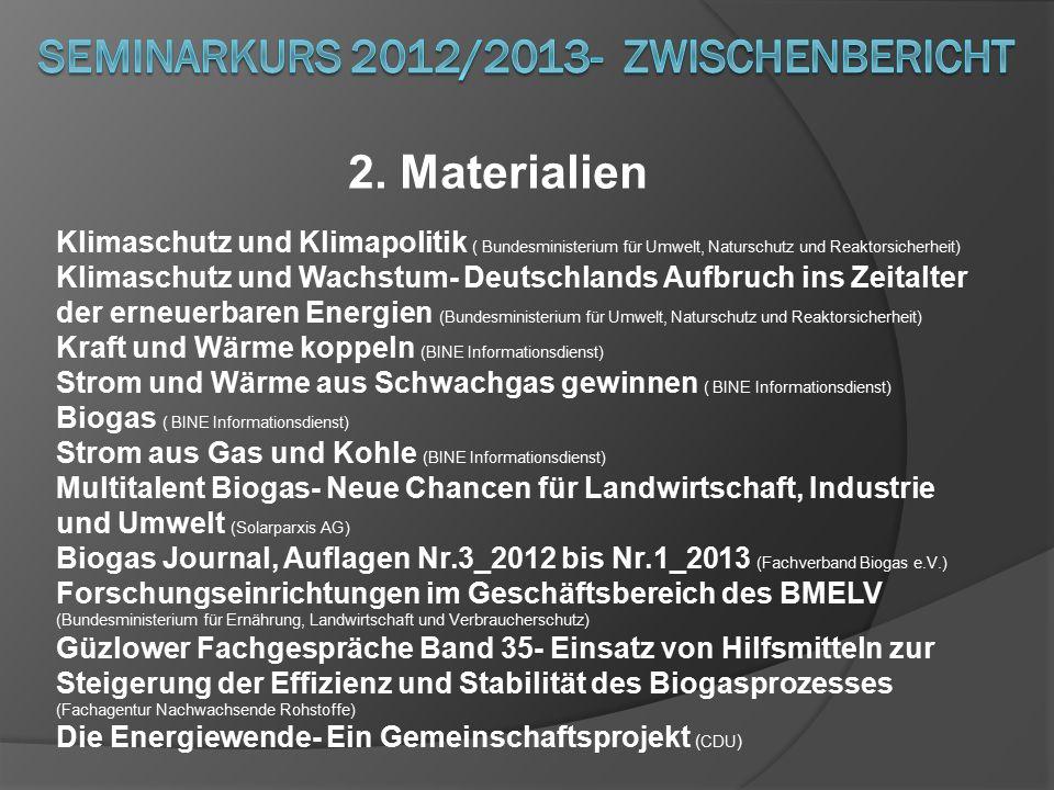 2. Materialien Klimaschutz und Klimapolitik ( Bundesministerium für Umwelt, Naturschutz und Reaktorsicherheit) Klimaschutz und Wachstum- Deutschlands