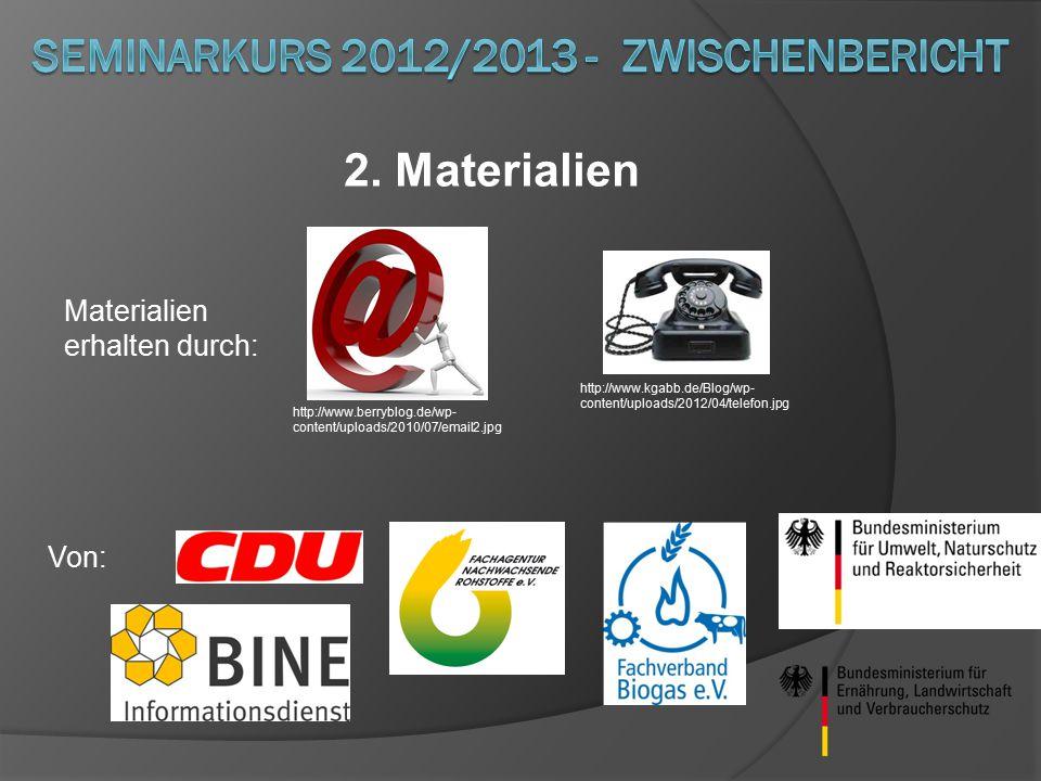2. Materialien Materialien erhalten durch: http://www.berryblog.de/wp- content/uploads/2010/07/email2.jpg http://www.kgabb.de/Blog/wp- content/uploads