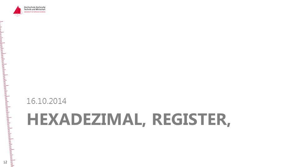 HEXADEZIMAL, REGISTER, 16.10.2014 12
