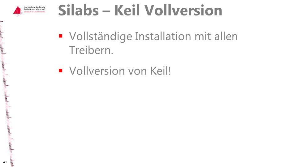 Silabs – Keil Vollversion  Vollständige Installation mit allen Treibern.  Vollversion von Keil! 41