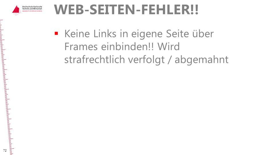 WEB-SEITEN-FEHLER!!  Keine Links in eigene Seite über Frames einbinden!! Wird strafrechtlich verfolgt / abgemahnt 72