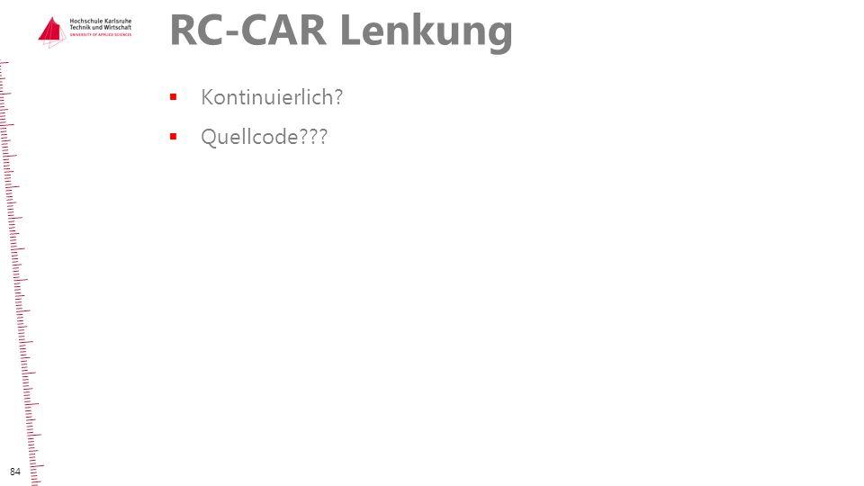 RC-CAR Lenkung  Kontinuierlich?  Quellcode??? 84