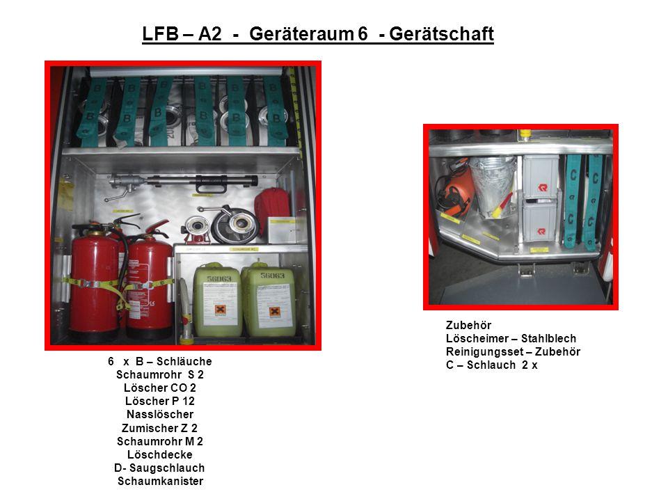 LFB – A2 – Geräteraum 5 – Gerätschaft 1 x B - Schlauch 4 x C – Schläuche Zubehör – Öl Pneumatische Öl – Kraftstoffpumpe +Zubehör Pistolenstrahlrohr Ve