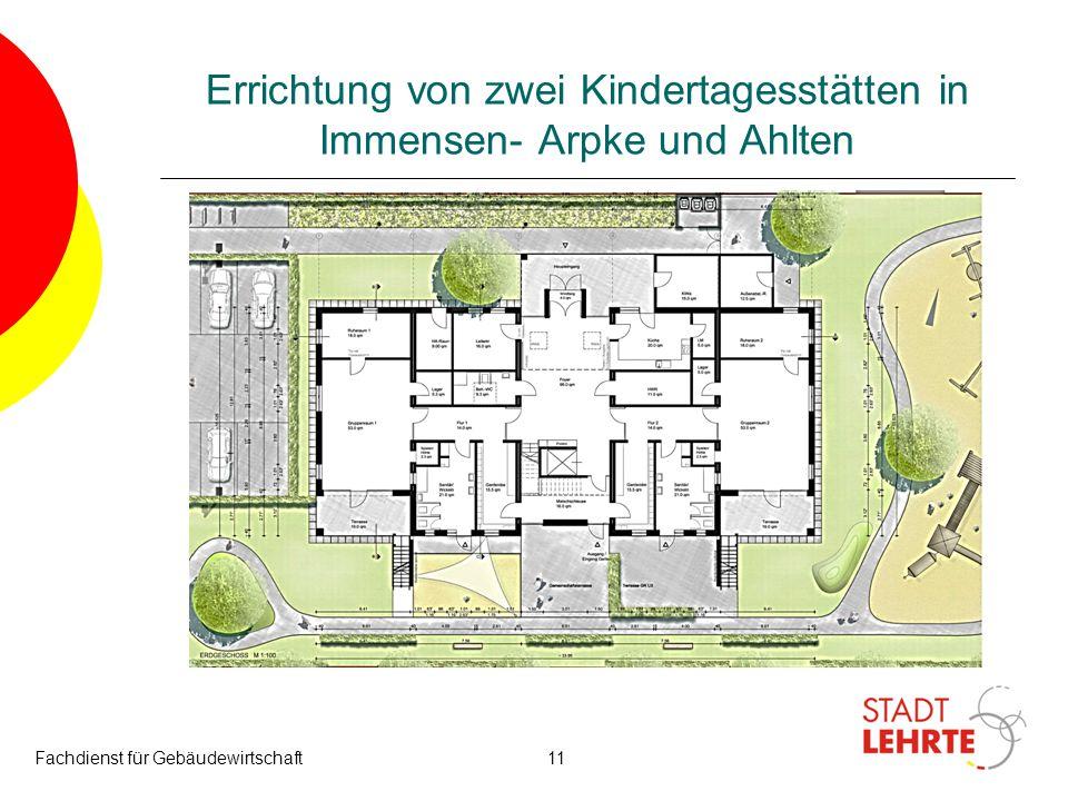 Errichtung von zwei Kindertagesstätten in Immensen- Arpke und Ahlten Fachdienst für Gebäudewirtschaft11