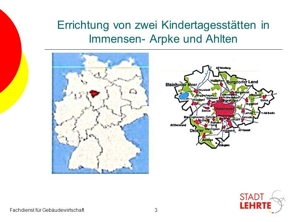 Errichtung von zwei Kindertagesstätten in Immensen- Arpke und Ahlten Fachdienst für Gebäudewirtschaft3