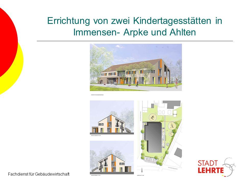 Errichtung von zwei Kindertagesstätten in Immensen- Arpke und Ahlten Fachdienst für Gebäudewirtschaft30