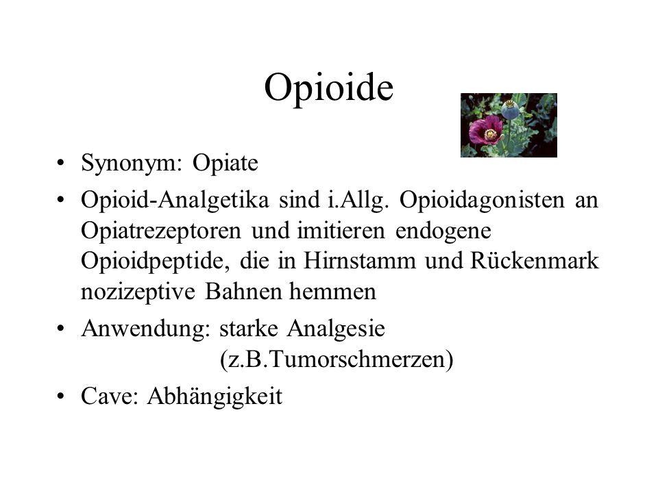 Opioide Synonym: Opiate Opioid-Analgetika sind i.Allg.