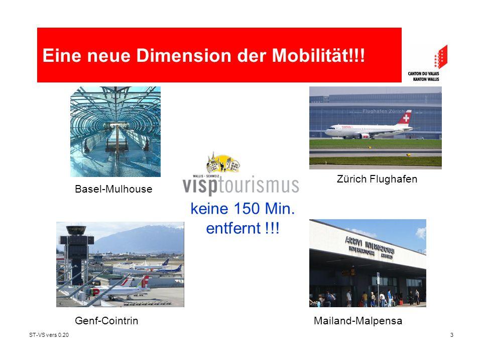 ST-VS vers 0.203 keine 150 Min. entfernt !!! Genf-CointrinMailand-Malpensa Basel-Mulhouse Zürich Flughafen Eine neue Dimension der Mobilität!!!