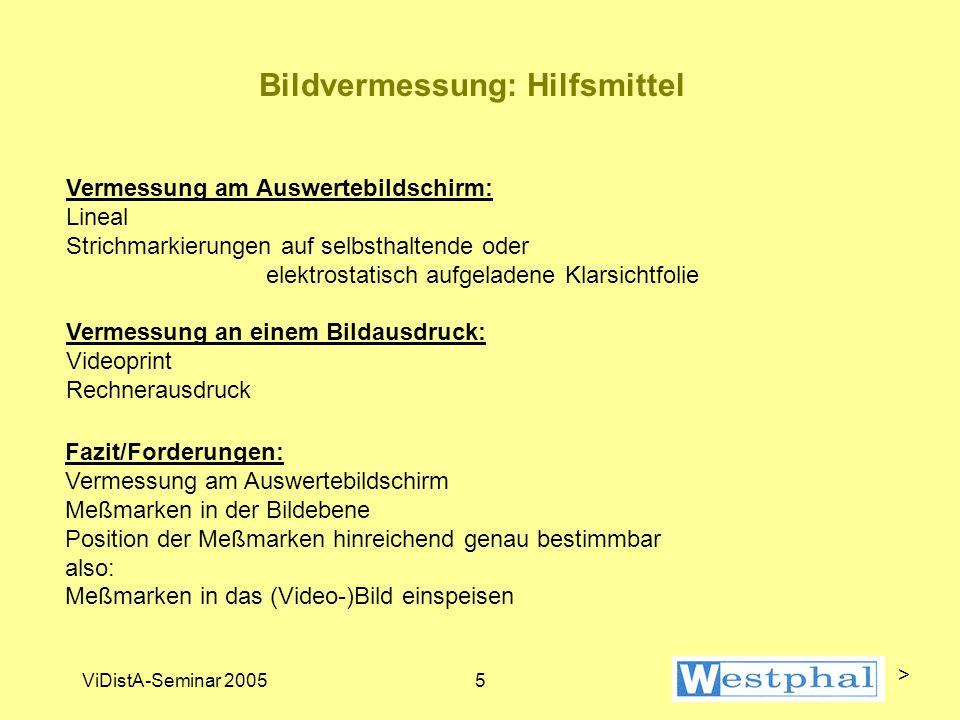 ViDistA-Seminar 20056 Beispiel für Meßrahmen >