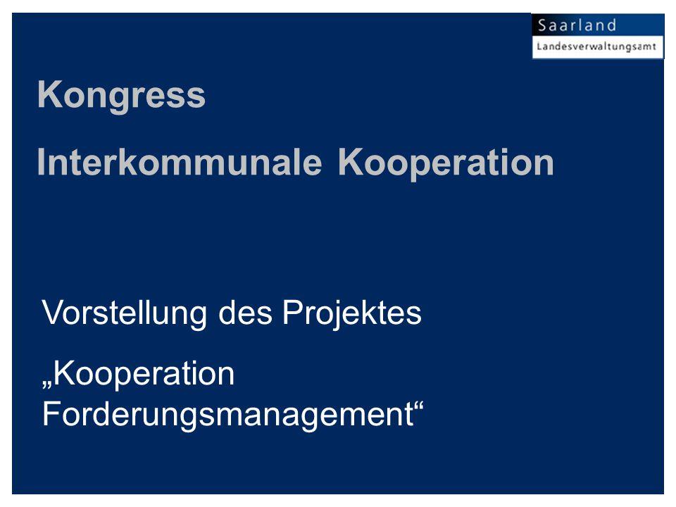 """Kongress Interkommunale Kooperation Vorstellung des Projektes """"Kooperation Forderungsmanagement"""