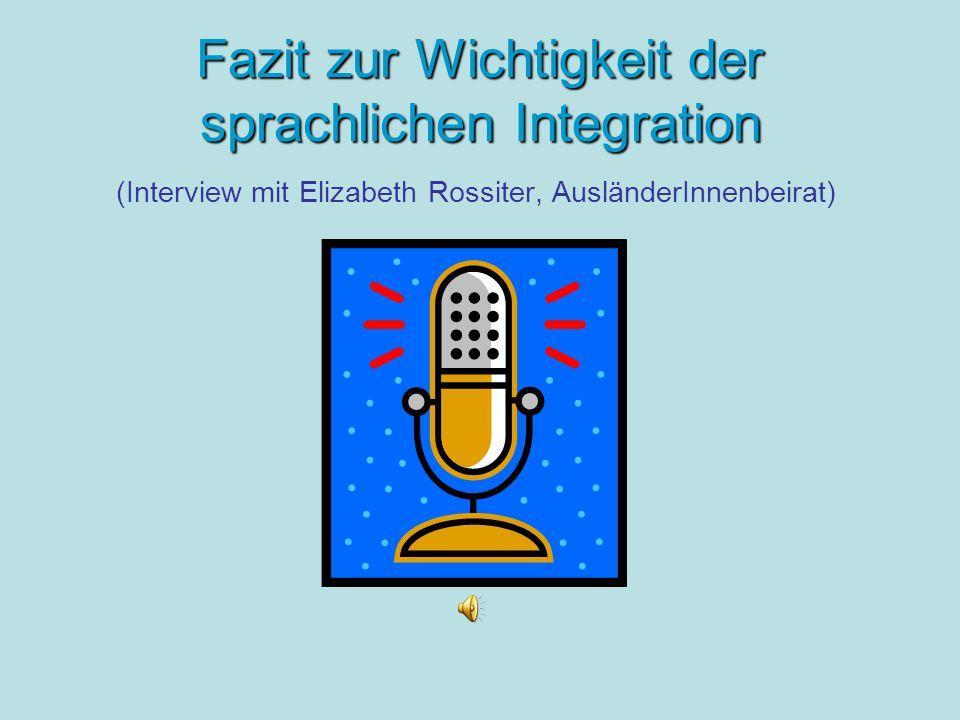 Fazit zur Wichtigkeit der sprachlichen Integration (Interview mit Elizabeth Rossiter, AusländerInnenbeirat)