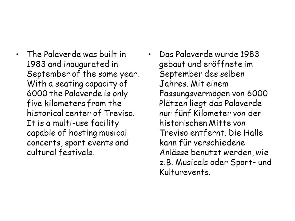 For basketball, the Palaverde offers a particular quality: the games are played on a parquet.