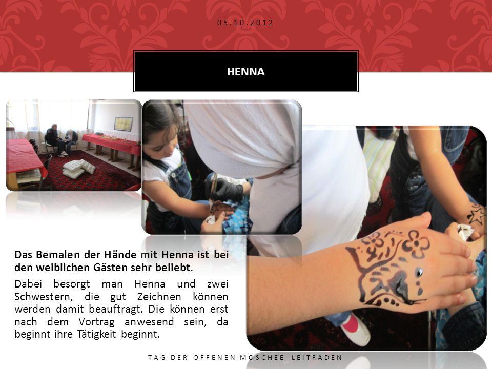 Das Bemalen der Hände mit Henna ist bei den weiblichen Gästen sehr beliebt.