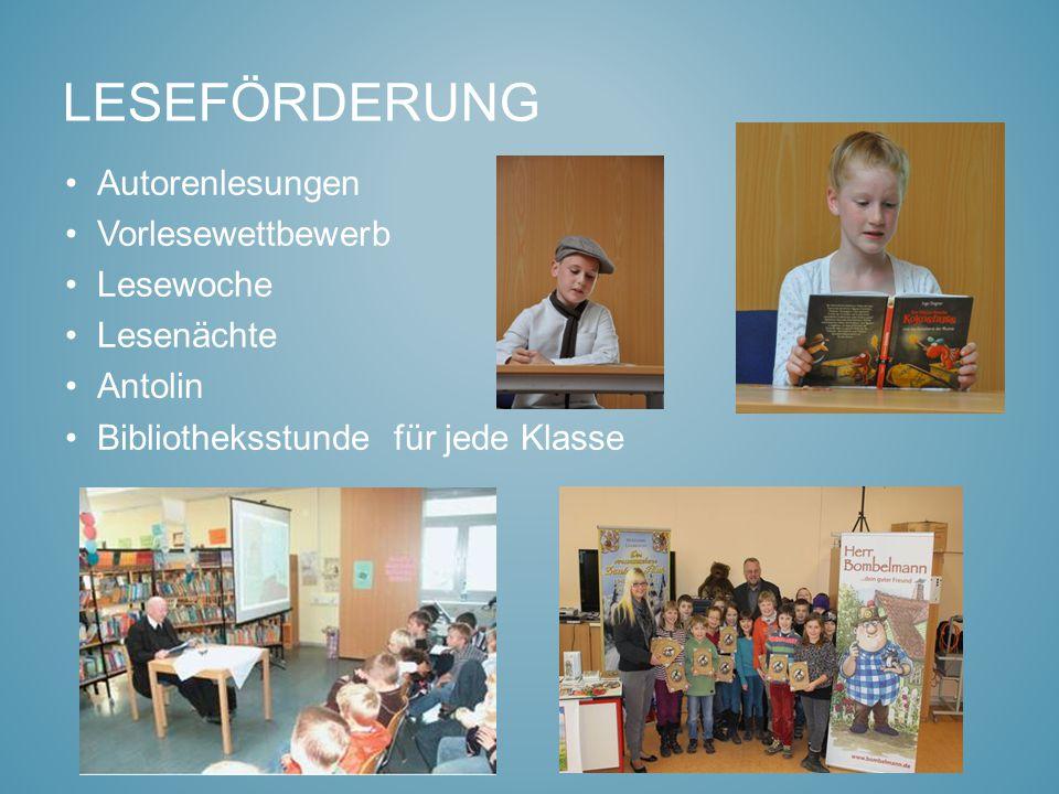 LESEFÖRDERUNG Autorenlesungen Vorlesewettbewerb Lesewoche Lesenächte Antolin Bibliotheksstunde für jede Klasse
