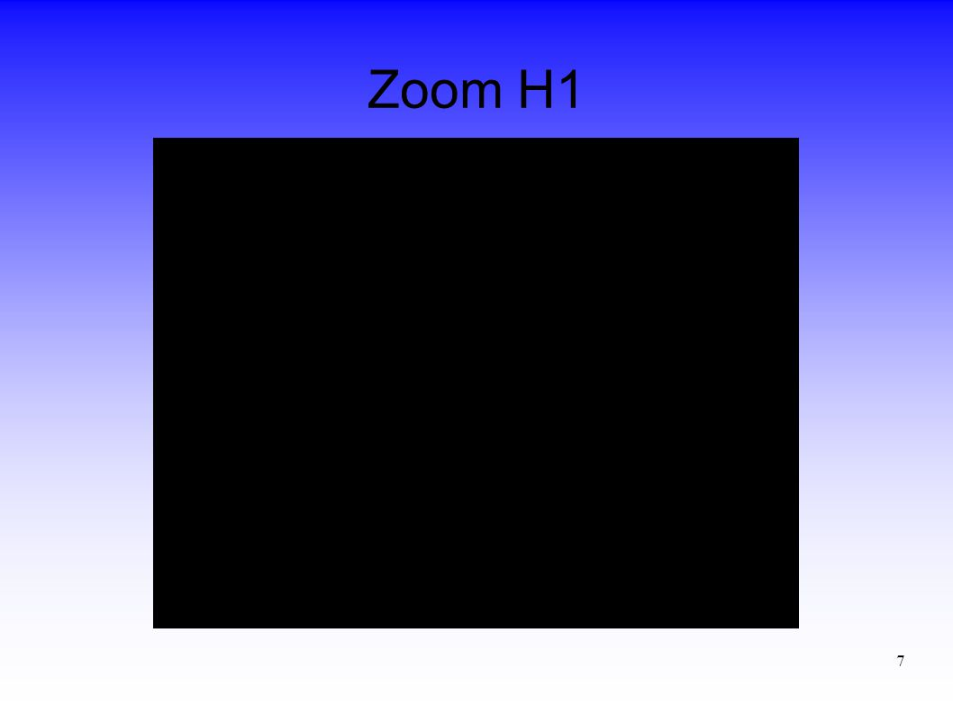 7 Zoom H1