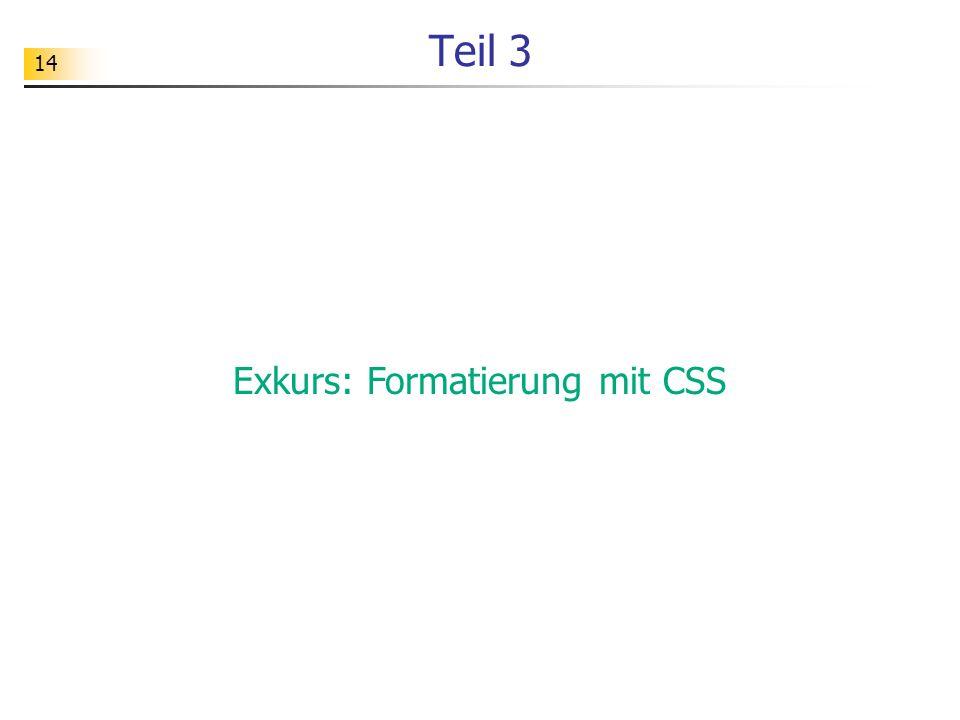 14 Teil 3 Exkurs: Formatierung mit CSS