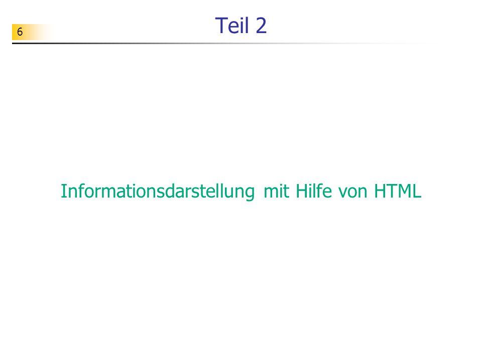 6 Teil 2 Informationsdarstellung mit Hilfe von HTML