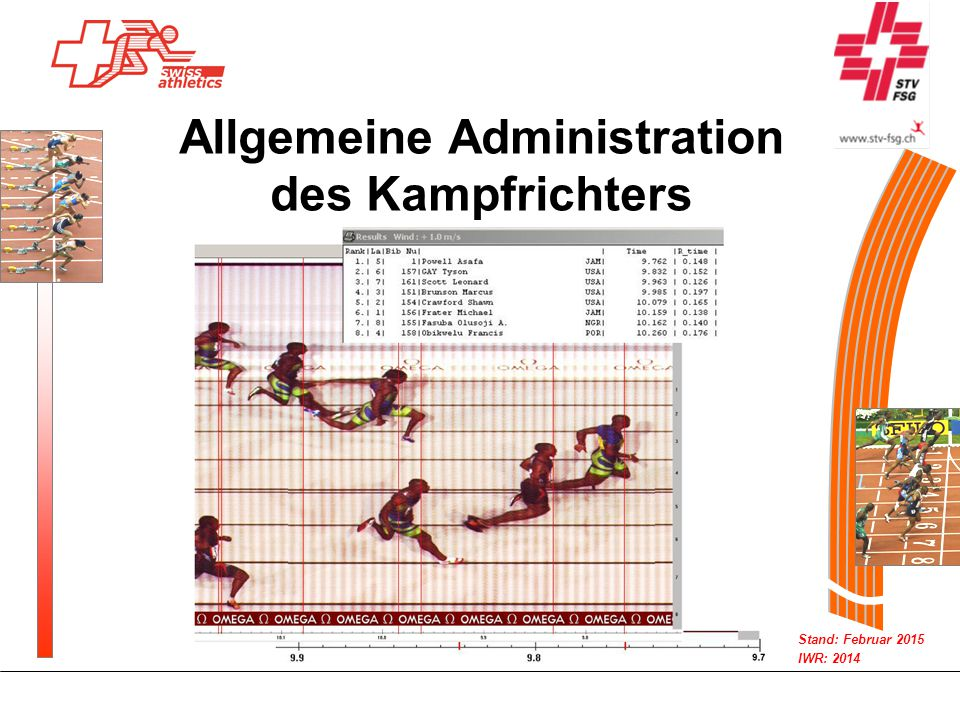 Stand: Februar 2015 IWR: 2014 Allgemeine Administration des Kampfrichters