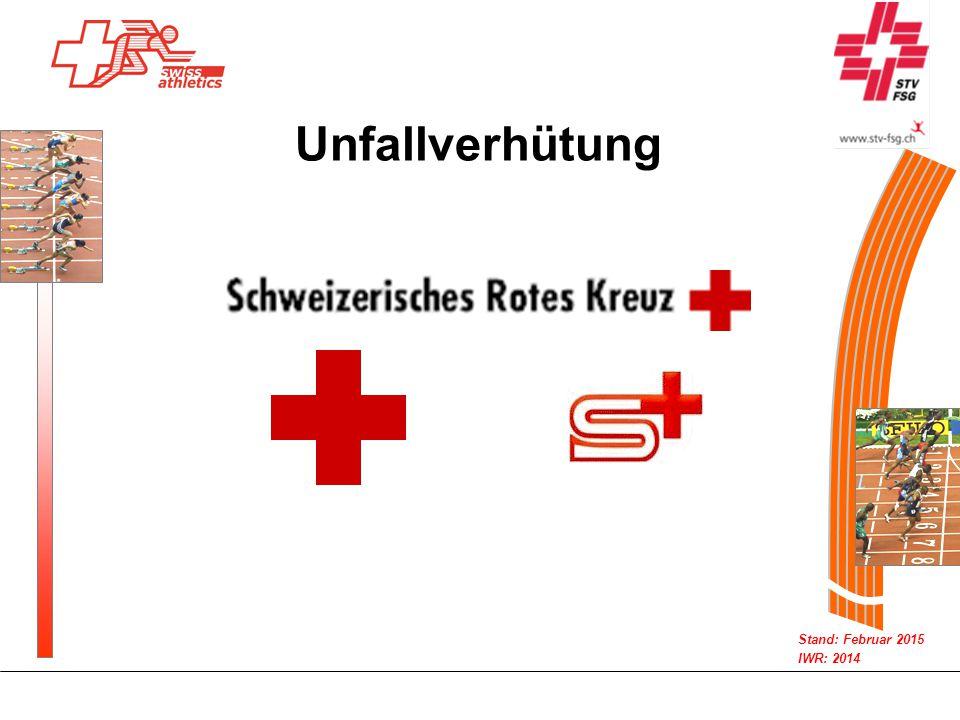 Stand: Februar 2015 IWR: 2014 Unfallverhütung