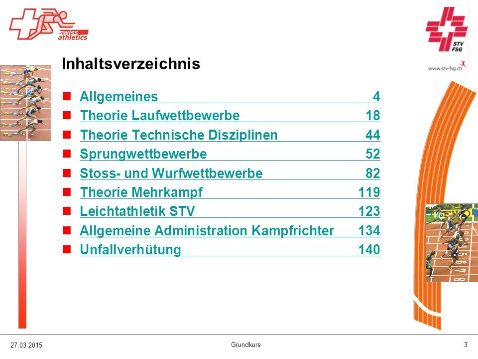 27.03.2015 Grundkurs 84 Stoss / Wurf – Ablauf Wettkampf Probeversuche (min.
