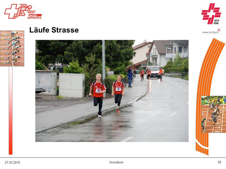 27.03.2015 Grundkurs 39 Läufe Strasse