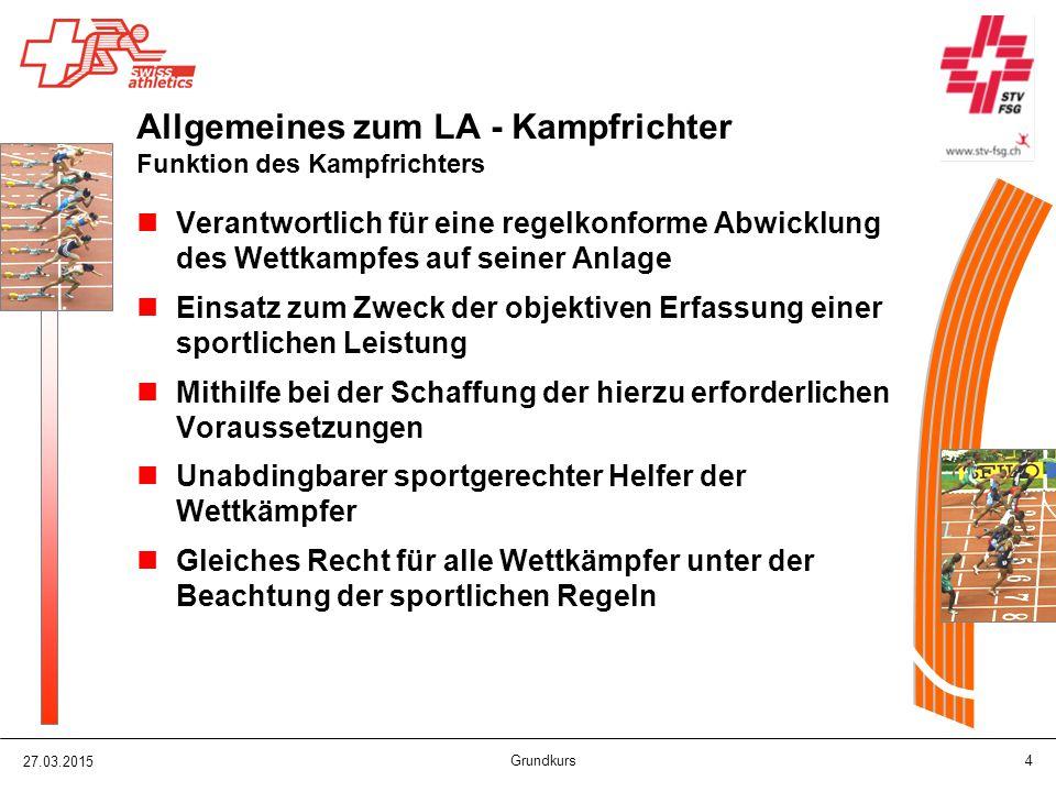 27.03.2015 Grundkurs 15 Allgemeines zum LA - Kampfrichter Verbände innerhalb und neben der Leichtathletik SLV – Schweizerischer Leichtathletik Verband - www.swiss-athletics.ch www.swiss-athletics.ch STV – Schweizerischer Turnverband - www.stv-fsg.ch www.stv-fsg.ch KLV – Kant.