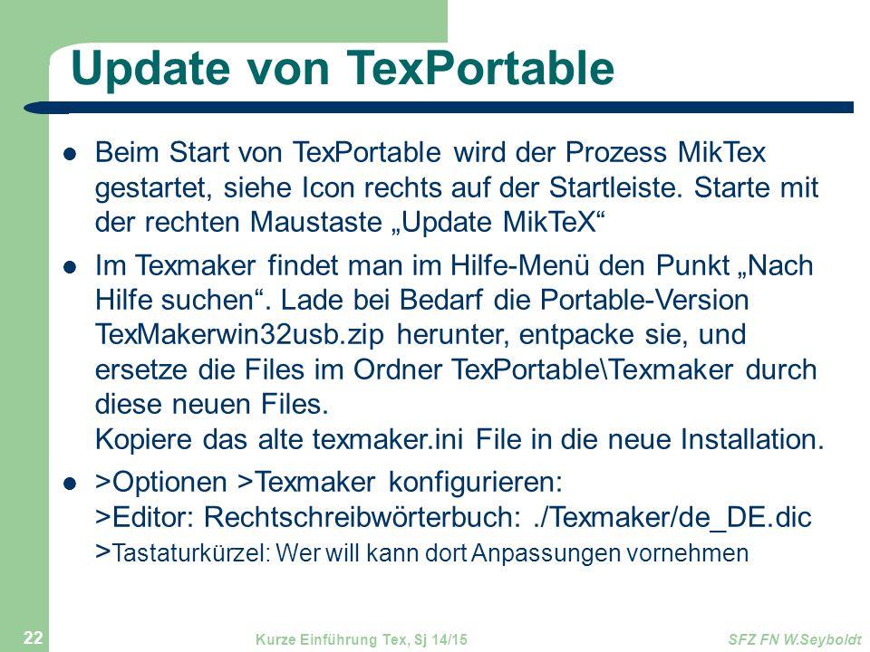 Update von TexPortable Beim Start von TexPortable wird der Prozess MikTex gestartet, siehe Icon rechts auf der Startleiste. Starte mit der rechten Mau