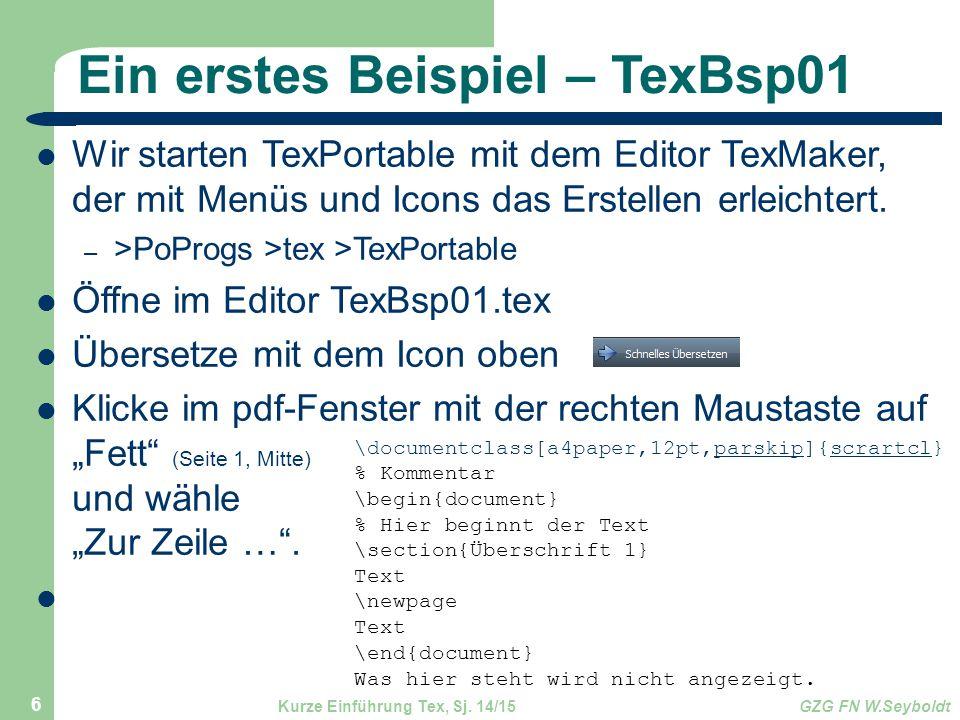 Wir starten TexPortable mit dem Editor TexMaker, der mit Menüs und Icons das Erstellen erleichtert. – >PoProgs >tex >TexPortable Öffne im Editor TexBs