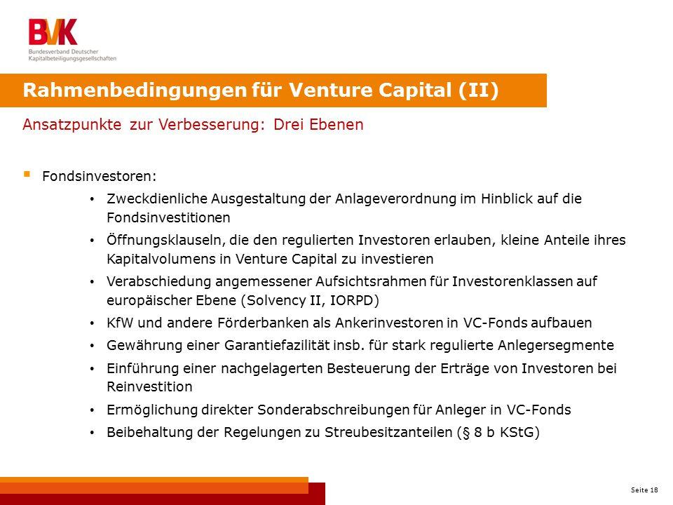 Seite 18 Ansatzpunkte zur Verbesserung: Drei Ebenen  Fondsinvestoren: Zweckdienliche Ausgestaltung der Anlageverordnung im Hinblick auf die Fondsinve