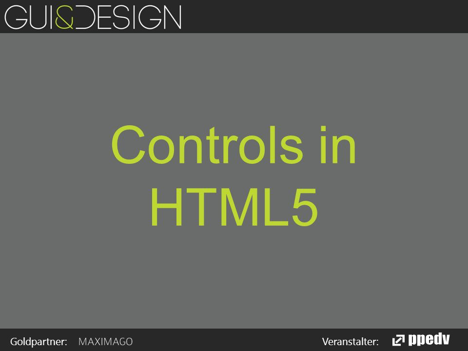 Goldpartner: Veranstalter: Controls in HTML5