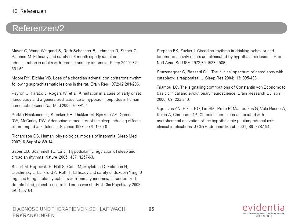 Referenzen/2 Mayer G, Wang-Weigand S, Roth-Schechter B, Lehmann R, Staner C, Partinen M.