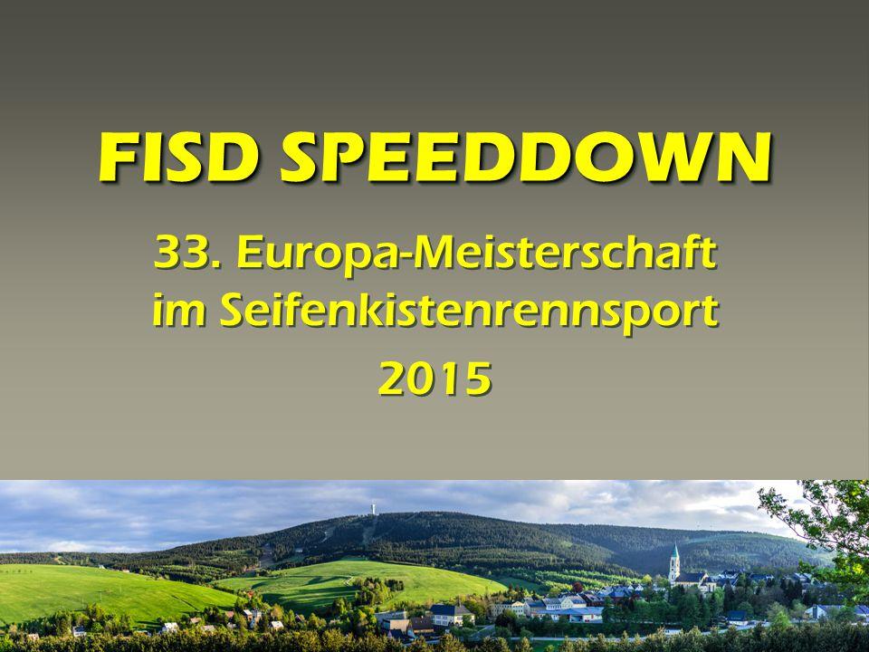 FISD SPEEDDOWN 33. Europa-Meisterschaft im Seifenkistenrennsport 2015 33. Europa-Meisterschaft im Seifenkistenrennsport 2015