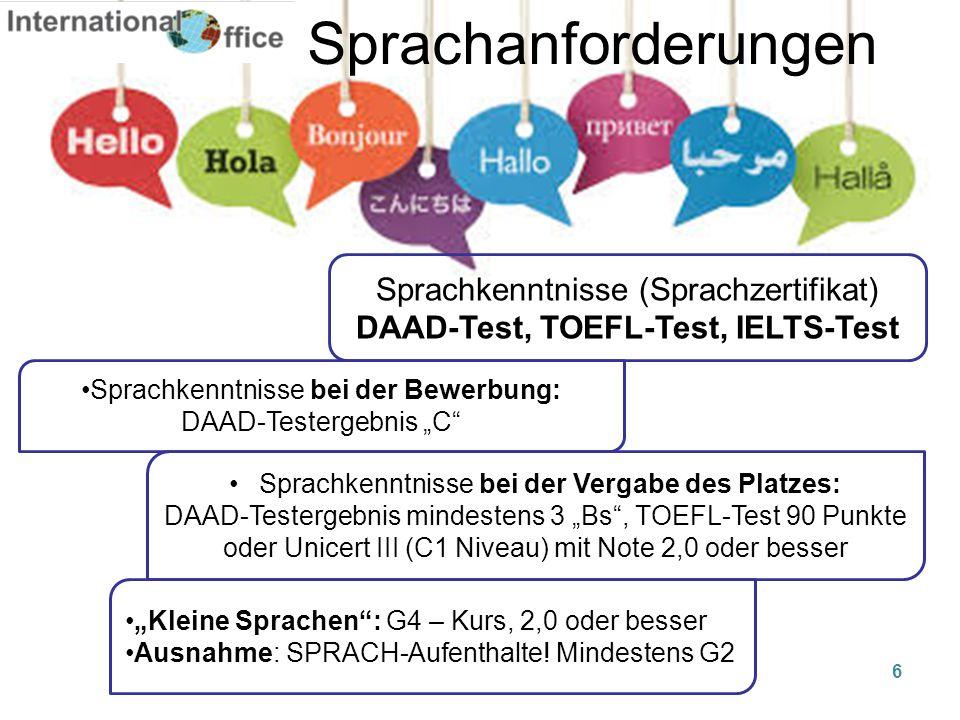 """Sprachanforderungen Sprachkenntnisse (Sprachzertifikat) DAAD-Test, TOEFL-Test, IELTS-Test Sprachkenntnisse bei der Bewerbung: DAAD-Testergebnis """"C"""" Sp"""