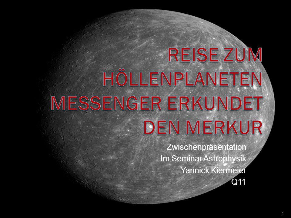 Zwischenpräsentation Im Seminar Astrophysik Yannick Kiermeier Q11 1