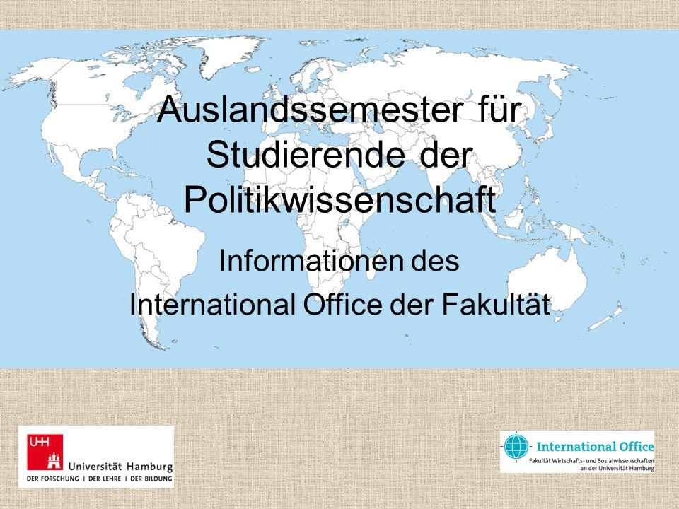 Auslandssemester für Studierende der Politikwissenschaft Informationen des International Office der Fakultät