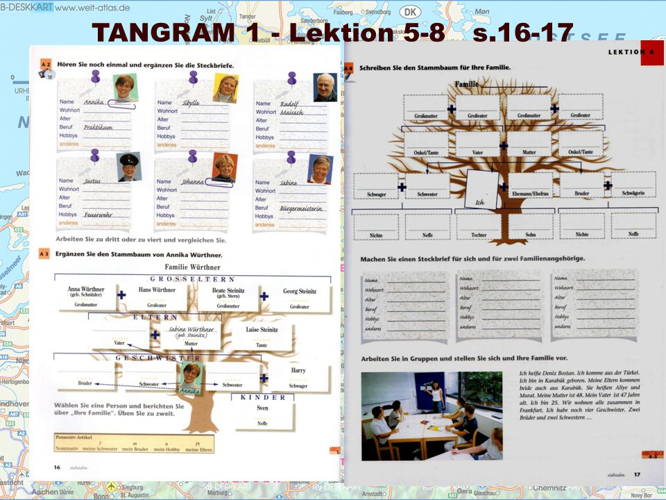 TANGRAM 1 - Lektion 5-8 s.16-17