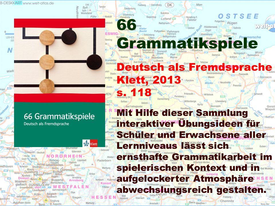 66 Grammatikspiele Deutsch als Fremdsprache Klett, 2013 s.