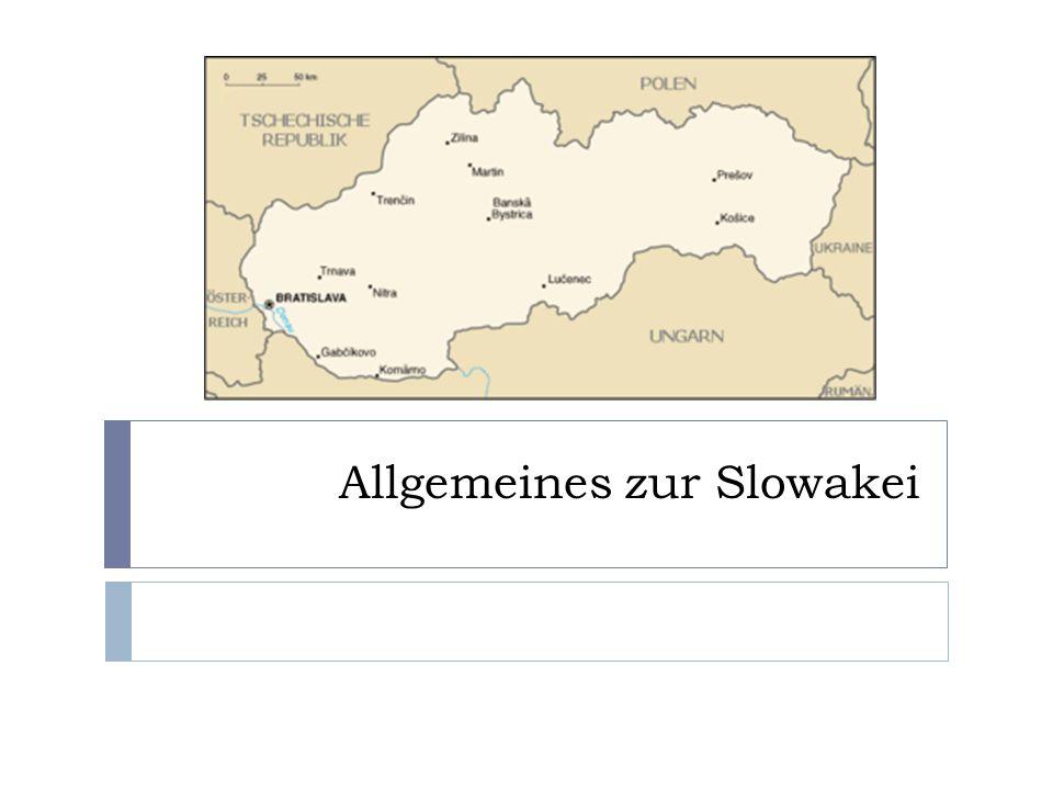 Allgemeines zur Slowakei