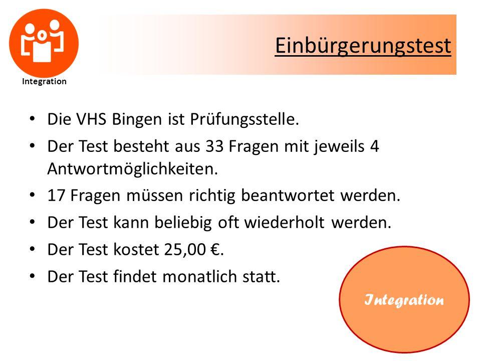 Einbürgerungstest Die VHS Bingen ist Prüfungsstelle.