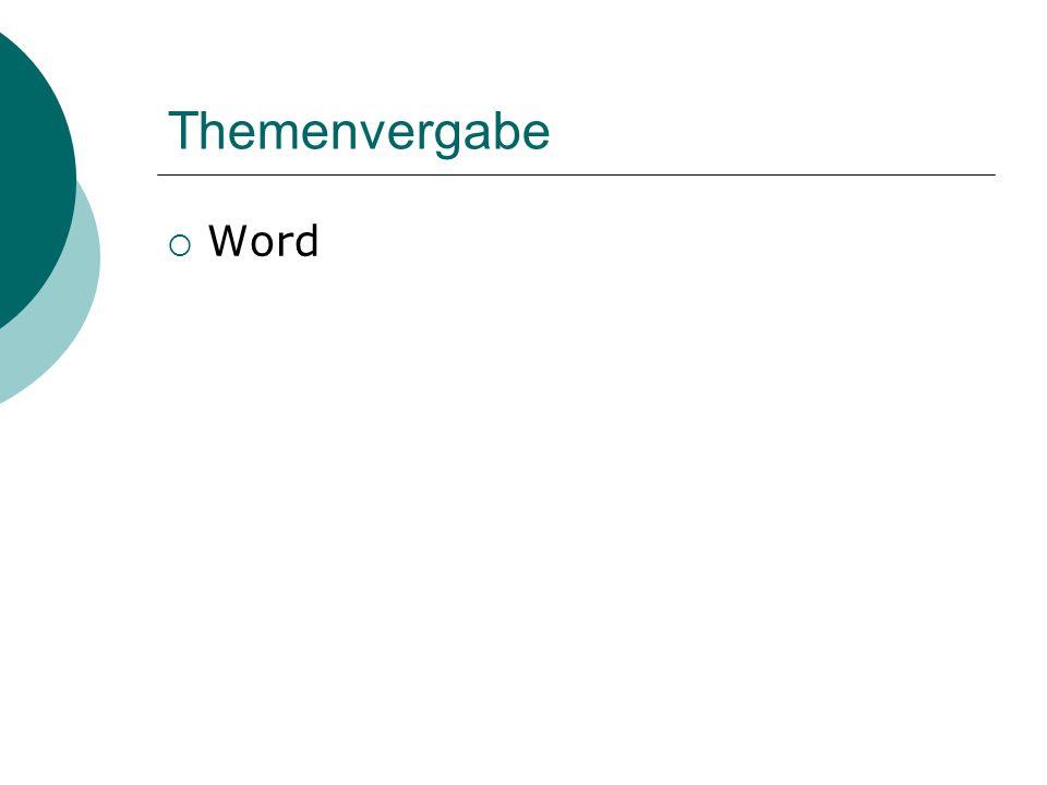 Themenvergabe  Word