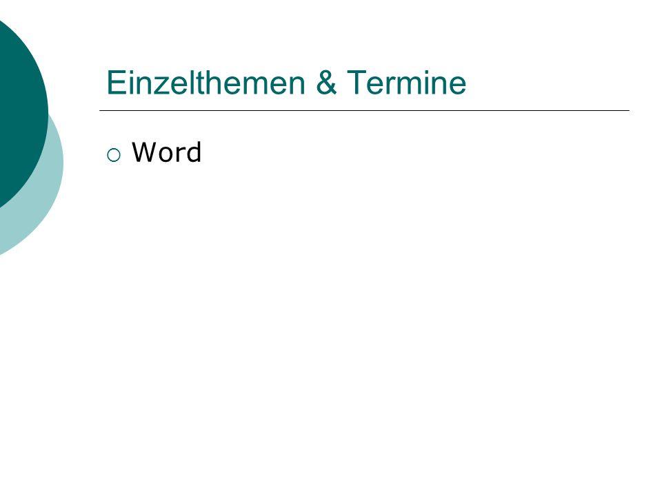 Einzelthemen & Termine  Word