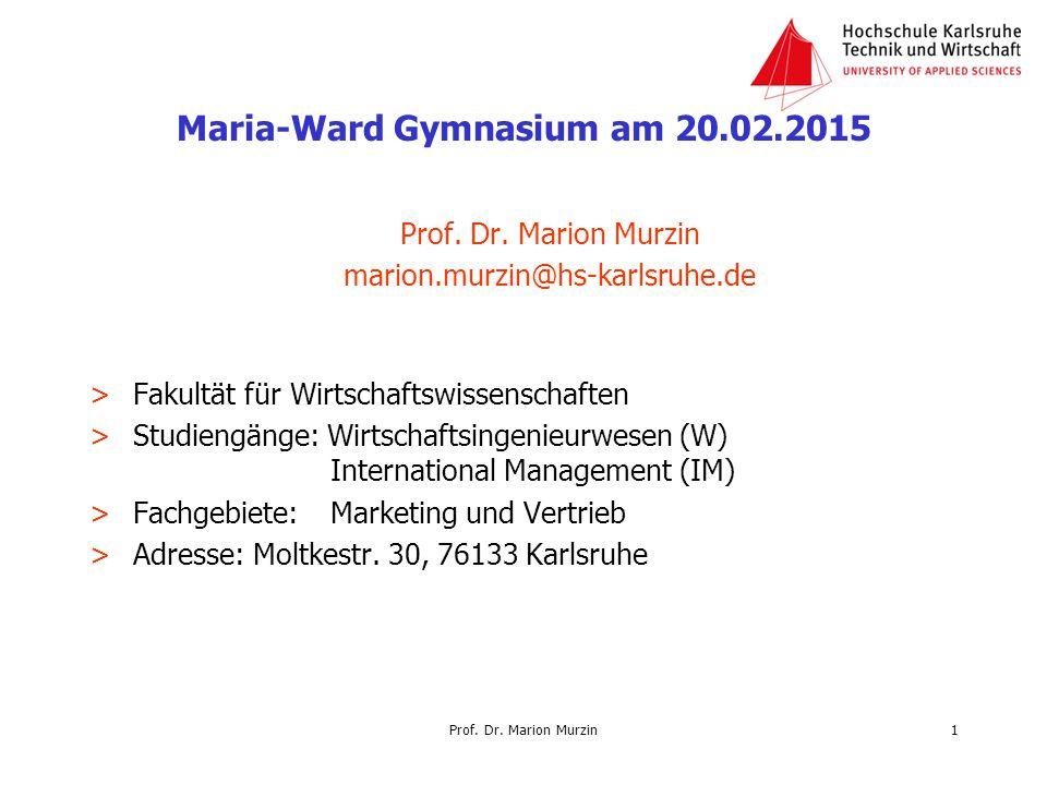 Prof. Dr. Marion Murzin marion.murzin@hs-karlsruhe.de >Fakultät für Wirtschaftswissenschaften >Studiengänge: Wirtschaftsingenieurwesen (W) Internation