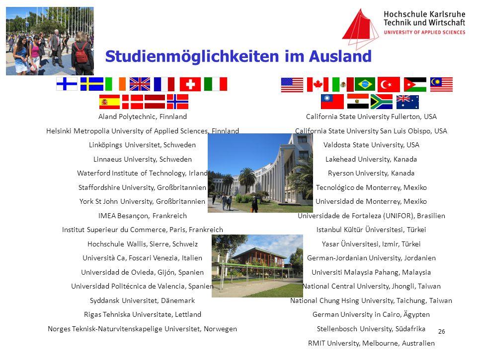 Studienmöglichkeiten im Ausland Aland Polytechnic, Finnland Helsinki Metropolia University of Applied Sciences, Finnland Linköpings Universitet, Schwe