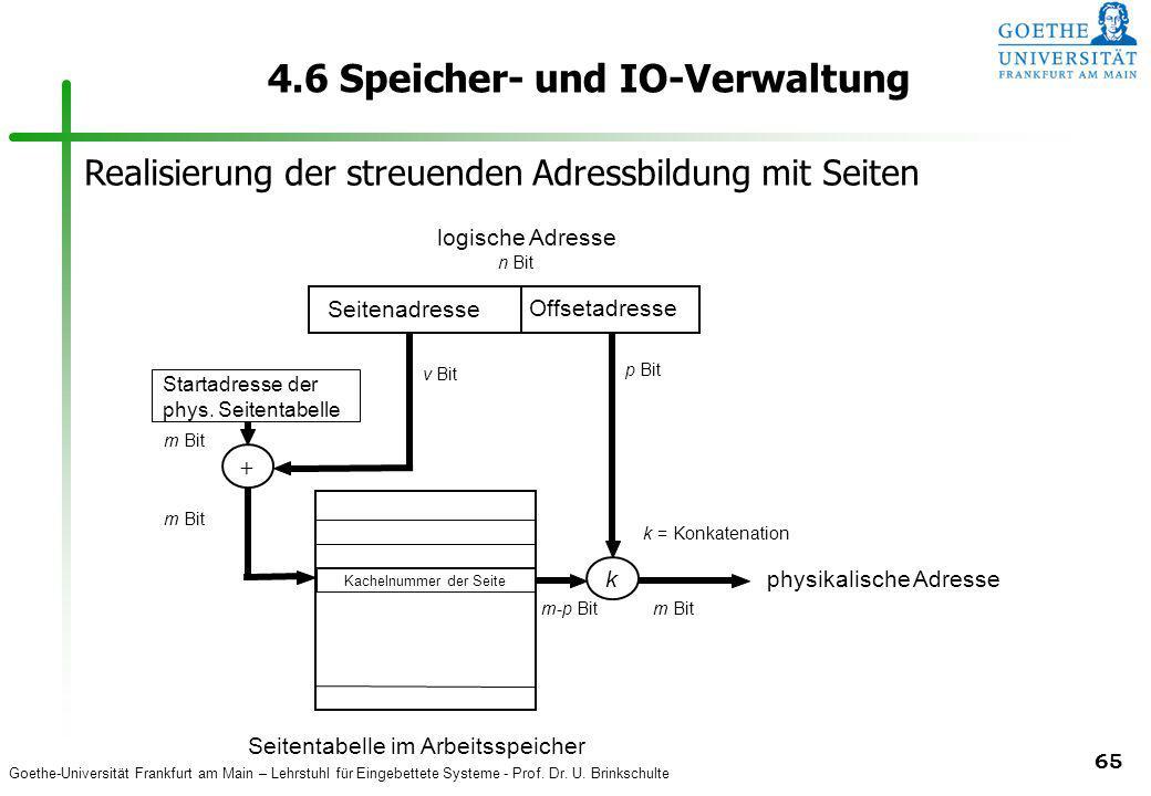 Goethe-Universität Frankfurt am Main – Lehrstuhl für Eingebettete Systeme - Prof. Dr. U. Brinkschulte 65 4.6 Speicher- und IO-Verwaltung Seitentabelle