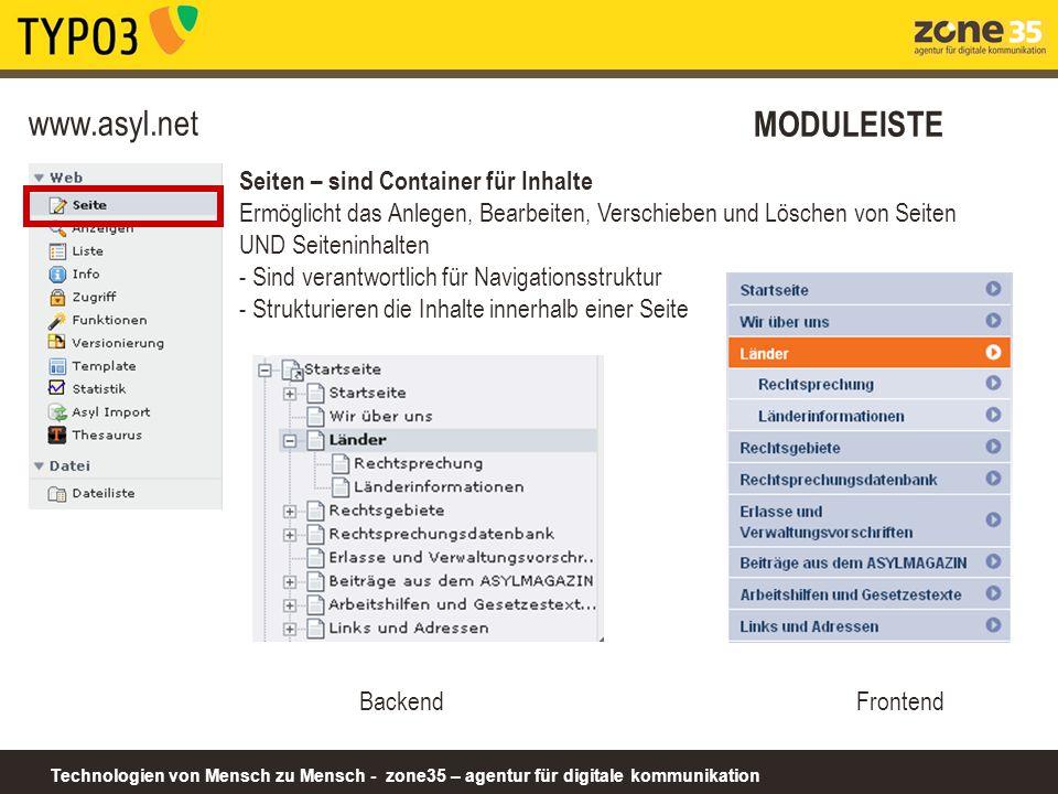 Technologien von Mensch zu Mensch - zone35 – agentur für digitale kommunikation www.asyl.net MODULEISTE Seiten – sind Container für Inhalte Ermöglicht